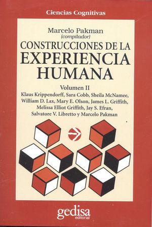 CONSTRUCCIONES DE LA EXPERIENCIA HUMANA / VOL 2