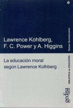 EDUCACION MORAL SEGUN LAWRENCE KOLHBERG, LA