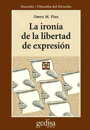 IRONIA DE LA LIBERTAD DE EXPRESION