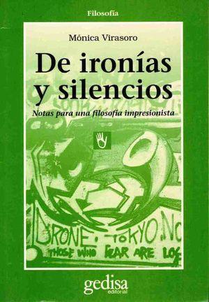 DE IRONIAS Y SILENCIOS