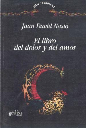 LIBRO DEL DOLOR Y DEL AMOR, EL