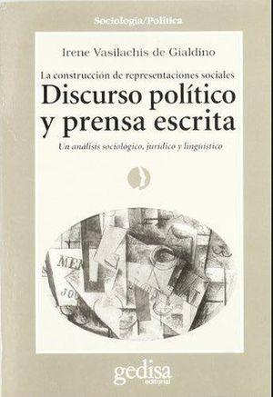 DISCURSO POLITICO Y PRENSA ESCRITA