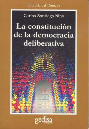 CONSTITUCION DE LA DEMOCRACIA DELIBERATIVA, LA