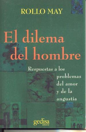 DILEMA DEL HOMBRE, EL