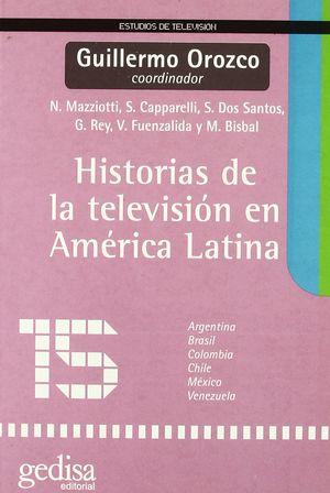 HISTORIAS DE LA TELEVISION EN AMERICA LATINA