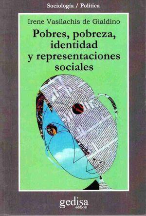 POBRES POBREZA IDENTIDAD Y REPRESENTACIONES SOCIALES
