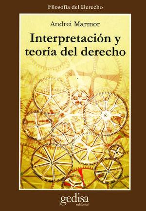 INTERPRETACION Y TEORIA DEL DERECHO