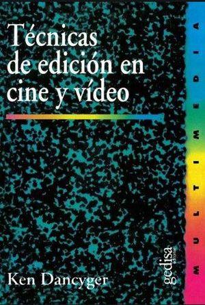 TECNICAS DE EDICION EN CINE Y VIDEO