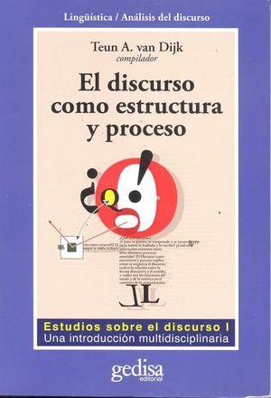 DISCURSO COMO ESTRUCTURA Y PROCESO, EL