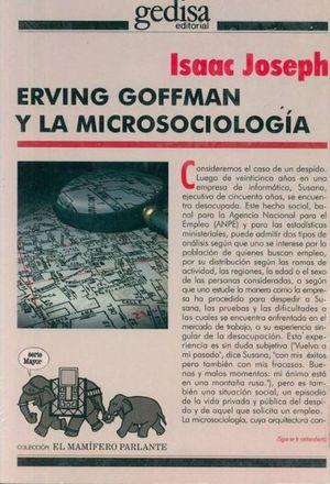 ERVING GOFFMAN Y LA MICROSOCIOLOGIA