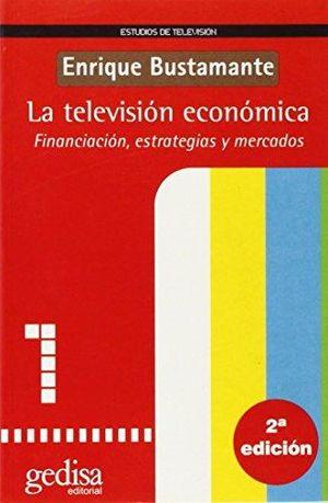 TELEVISION ECONOMICA, LA / 2 ED.