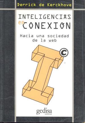INTELIGENCIAS EN CONEXION. HACIA UNA SOCIEDAD DE LA WEB