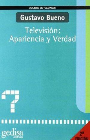TELEVISION APARIENCIA Y VERDAD