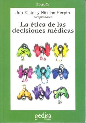 ETICA DE LAS DECISIONES MEDICAS, LA