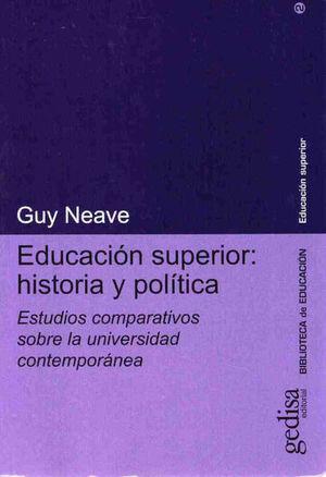 EDUCACION SUPERIOR HISTORIA Y POLITICA