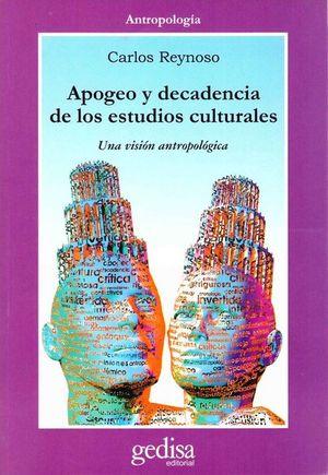 APOGEO Y DECADENCIA DE LOS ESTUDIOS CULTURALES