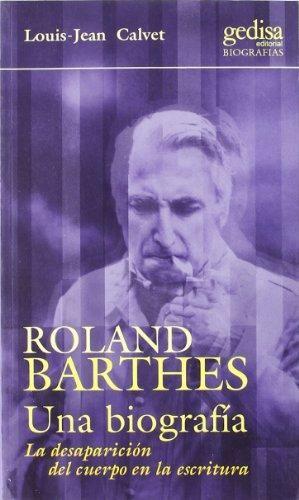 ROLAND BARTHES UNA BIOGRAFIA