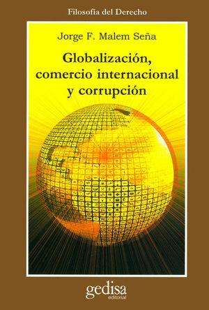 GLOBALIZACION COMERCIO INTERNACIONAL Y CORRUPCION