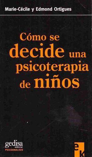 COMO SE DECIDE UNA PSICOTERAPIA DE NIÑOS