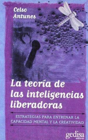 TEORIA DE LAS INTELIGENCIAS LIBERADORAS, LA