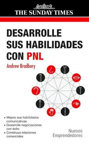 DESARROLLE SUS HABILIDADES CON PNL