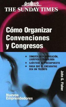 COMO ORGANIZAR CONVENCIONES Y CONGRESOS