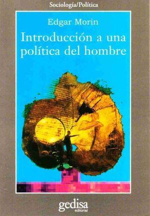 INTRODUCCION A UNA POLITICA DEL HOMBRE