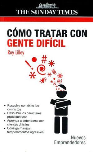 COMO TRATAR CON GENTE DIFICIL / 2 ED.