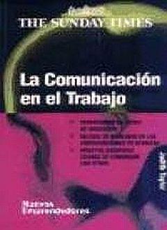 COMUNICACION EN EL TRABAJO, LA