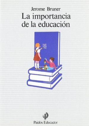 IMPORTANCIA DE LA EDUCACION, LA