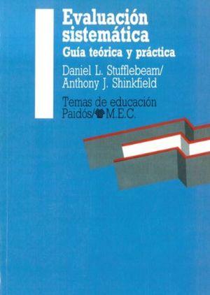 EVALUACION SISTEMATICA. GUIA TEORICA Y PRACTICA