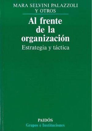 AL FRENTE DE LA ORGANIZACION