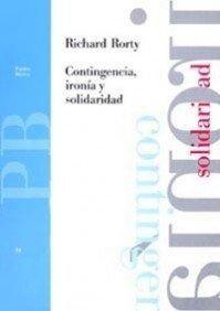 CONTINGENCIA IRONIA Y SOLIDARIDAD