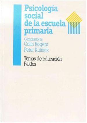 PSICOLOGIA SOCIAL DE LA ESCUELA PRIMARIA