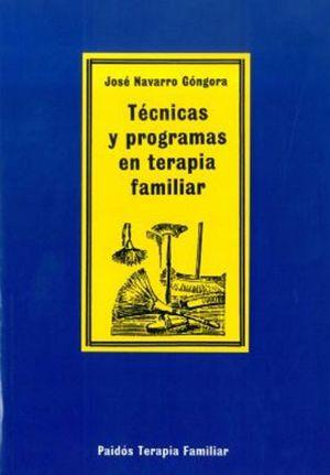 TECNICAS Y PROGRAMAS EN TERAPIA FAMILIAR