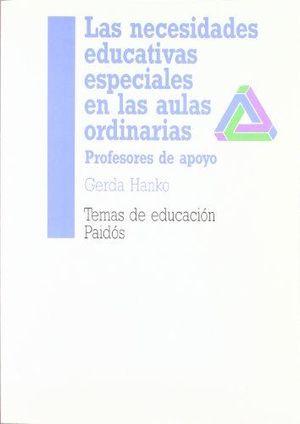 NECESIDADES EDUCATIVAS ESPECIALES EN LAS AULAS ORDINARIAS, LAS