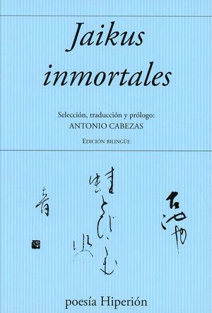 Jaikus inmortales / 8 ed.