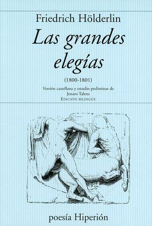 GRANDES ELEGIAS, LAS (EDICION BILINGUE)