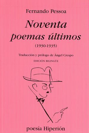 NOVENTA POEMAS ULTIMOS 1930 - 1935 (ED. BILINGUE)
