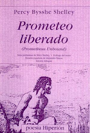 Prometeo liberado (Prometheus unbound) / 3 ed.