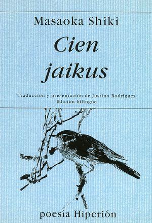 CIEN JAIKUS (EDICION BILINGUE)