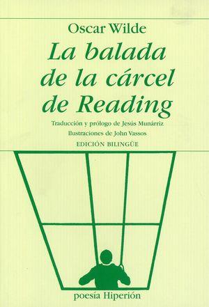 La balada de la cárcel de Reading / 8 ed.