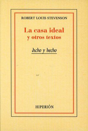 La casa ideal y otros textos
