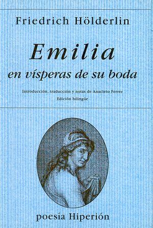 EMILIA EN VISPERAS DE SU BODA