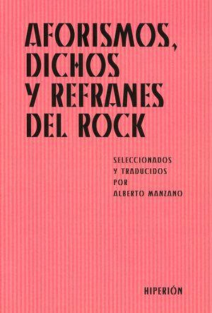 AFORISMOS DICHOS Y REFRANES DEL ROCK
