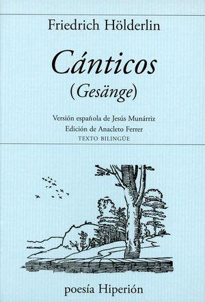 CANTICOS / GESANGE (ED. BILINGUE)