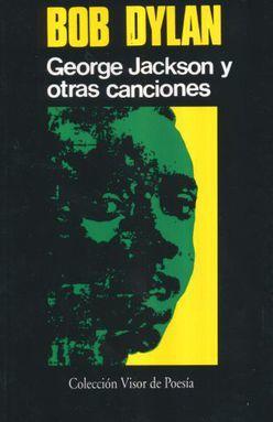 GEORGE JACKSON Y OTRAS CANCIONES (EDICION BILINGUE)