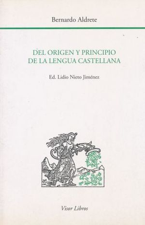 DEL ORIGEN Y PRINCIPIO DE LA LENGUA CASTELLANA