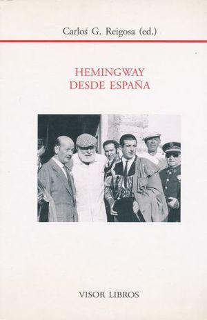 HEMINGWAY DESDE ESPAÑA