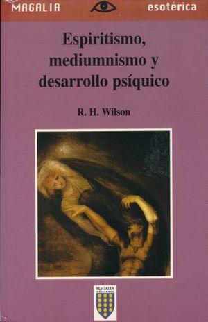 ESPIRITISMO MEDIUMNISMO Y DESAROLLO PSIQUICO